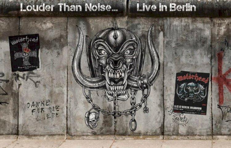 Motörhead libera o álbum ao vivo 'Louder Than Noise… Live in Berlin'