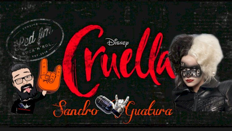 CRUELLA - A DISNEY SE RENDENDO AO ROCK'N'ROLL!