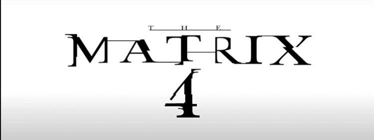 Matrix 4 finalmente ganha um título – e um primeiro trailer (mais ou menos)